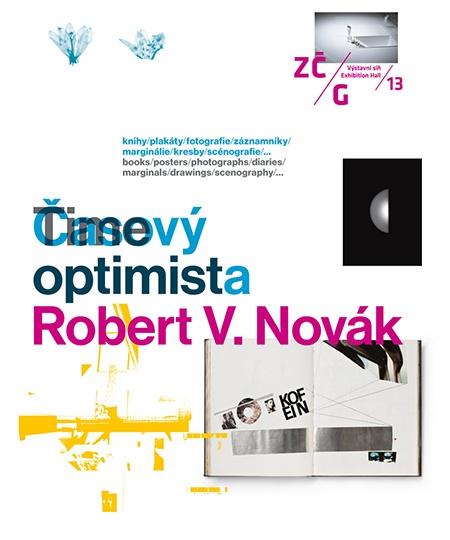 Robert V. Novák: Časový optimista